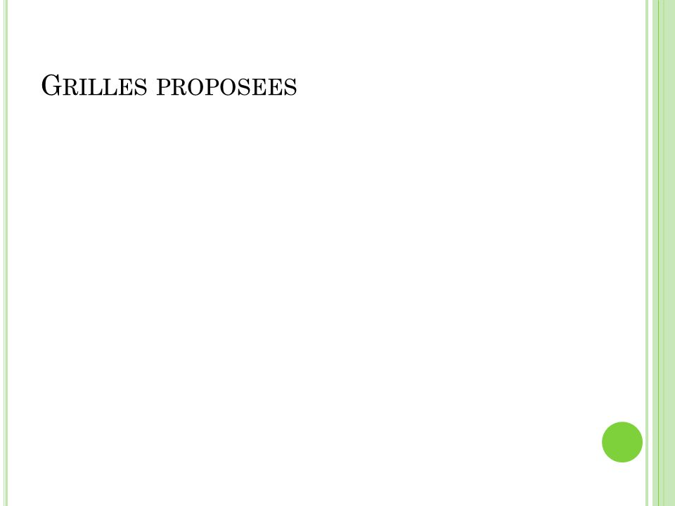 Grilles proposees