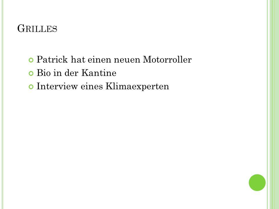 Grilles Patrick hat einen neuen Motorroller Bio in der Kantine