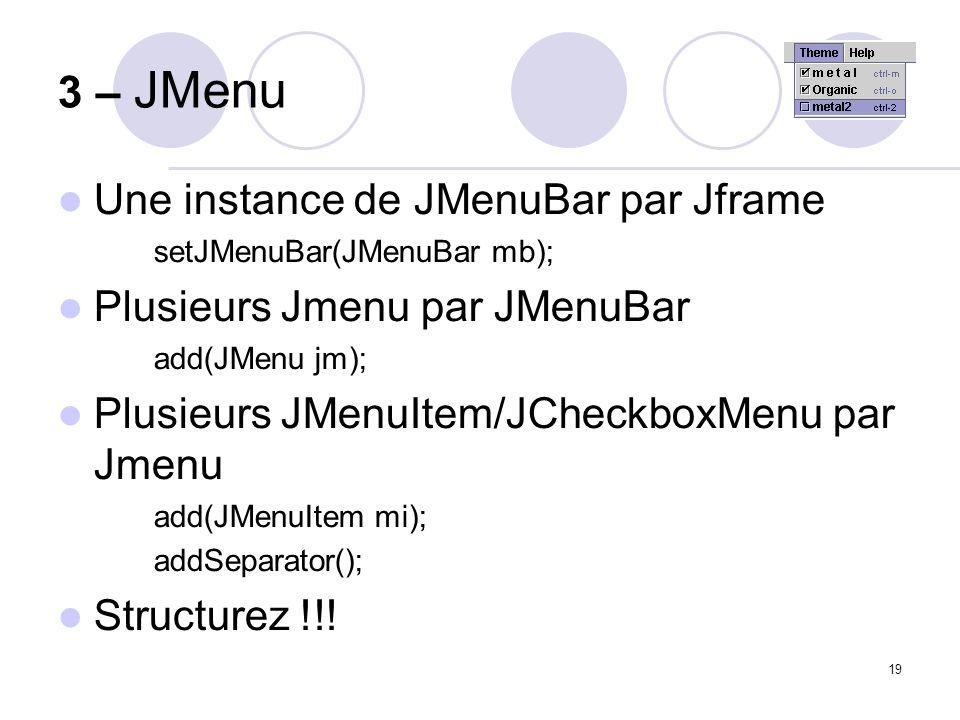 3 – JMenu Une instance de JMenuBar par Jframe