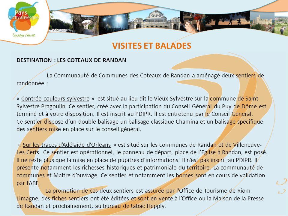 VISITES ET BALADES DESTINATION : LES COTEAUX DE RANDAN