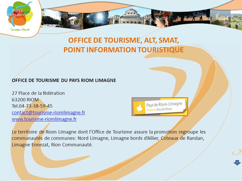 OFFICE DE TOURISME, ALT, SMAT, POINT INFORMATION TOURISTIQUE