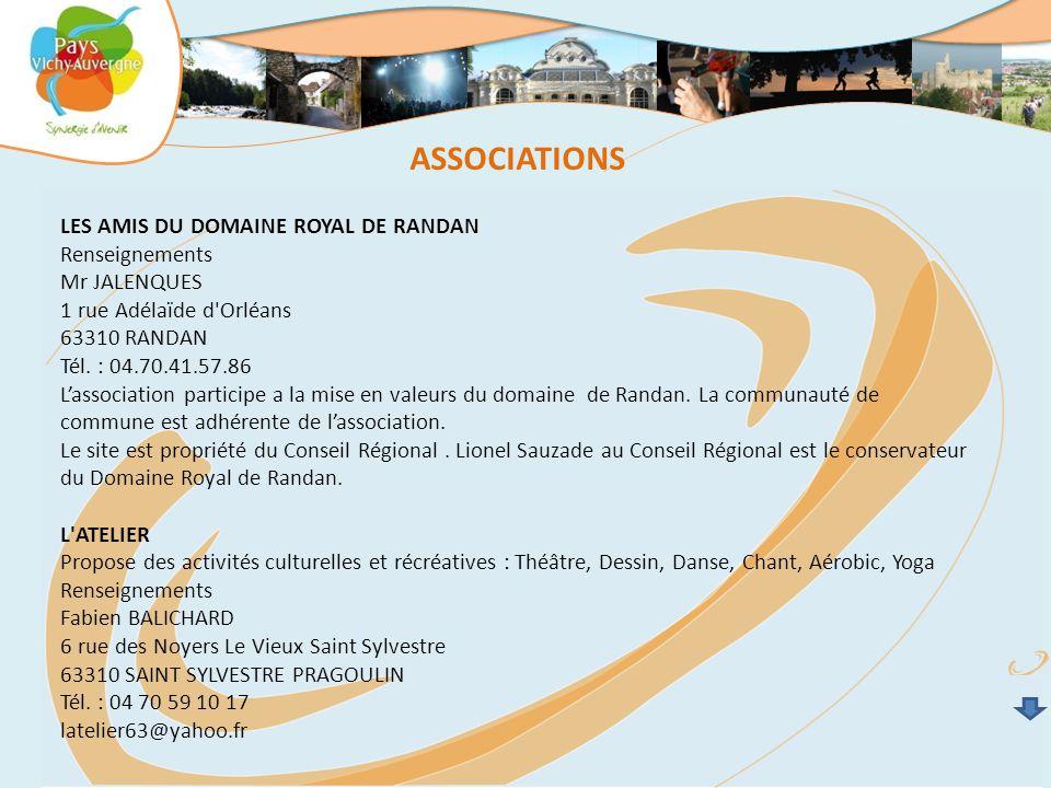 ASSOCIATIONS LES AMIS DU DOMAINE ROYAL DE RANDAN Renseignements