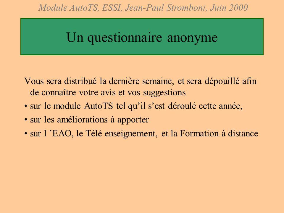 Un questionnaire anonyme