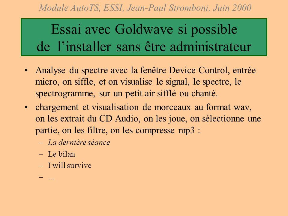 Essai avec Goldwave si possible de l'installer sans être administrateur