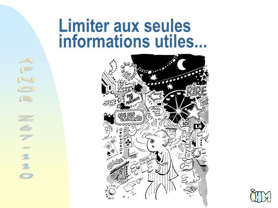 Limiter aux seules informations utiles...