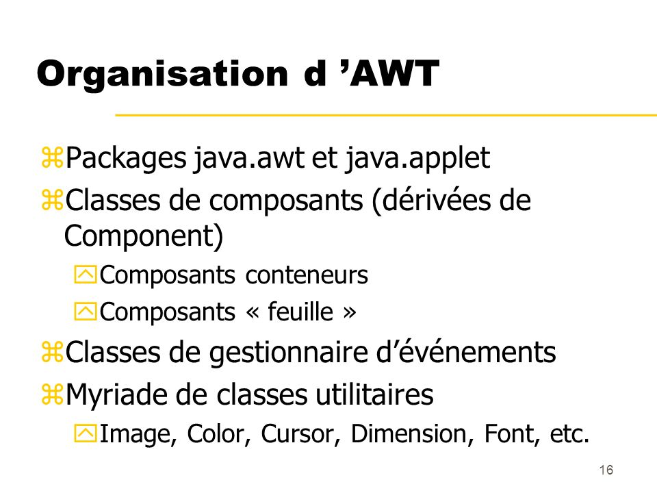Organisation d 'AWT Packages java.awt et java.applet