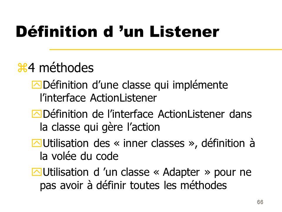 Définition d 'un Listener