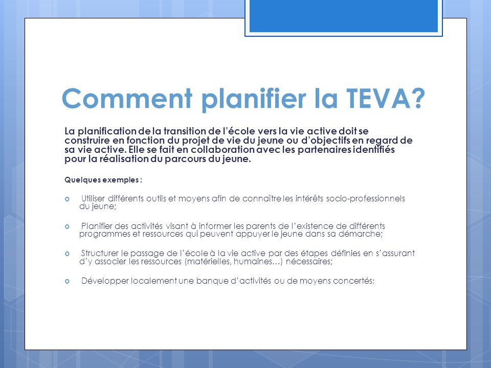 Comment planifier la TEVA