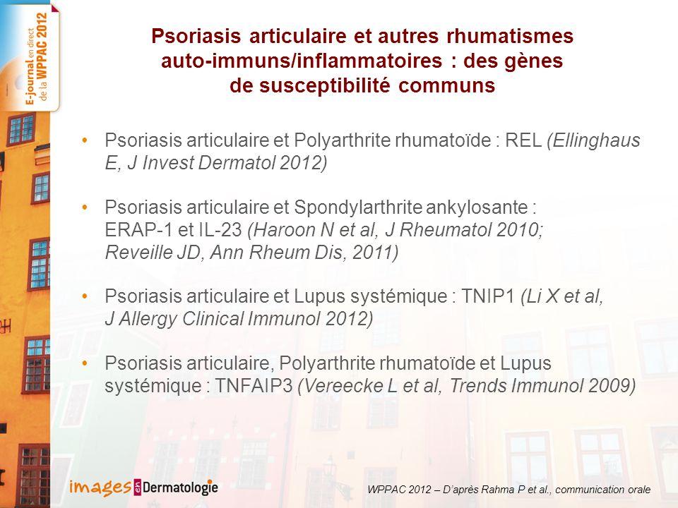 Psoriasis articulaire et autres rhumatismes auto-immuns/inflammatoires : des gènes de susceptibilité communs