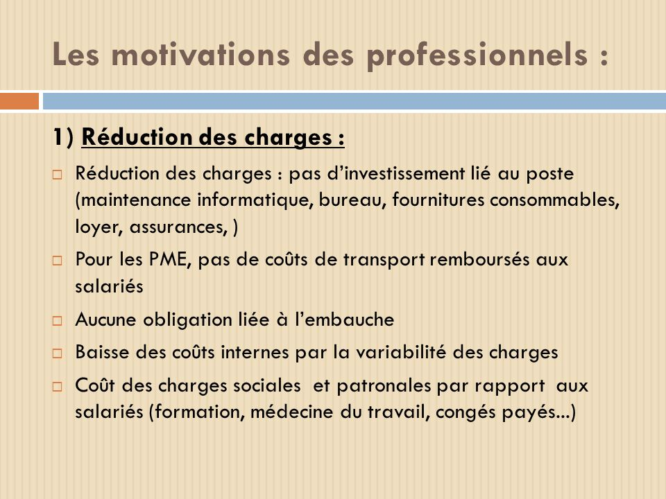 Les motivations des professionnels :