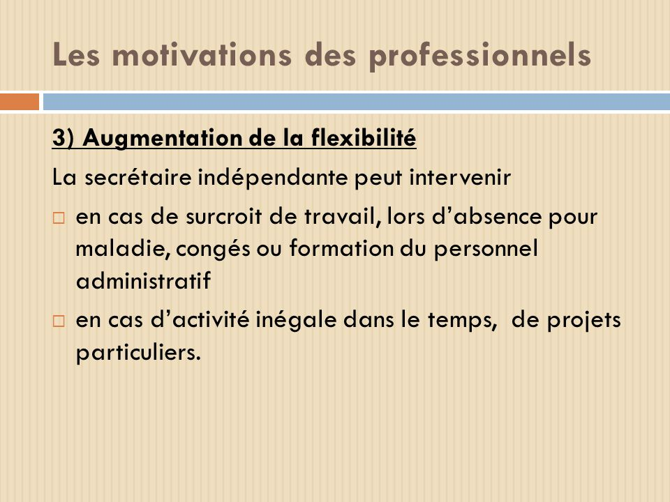 Les motivations des professionnels