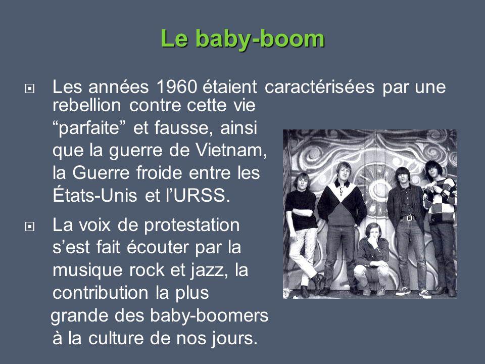 Le baby-boom Les années 1960 étaient caractérisées par une rebellion contre cette vie. parfaite et fausse, ainsi.
