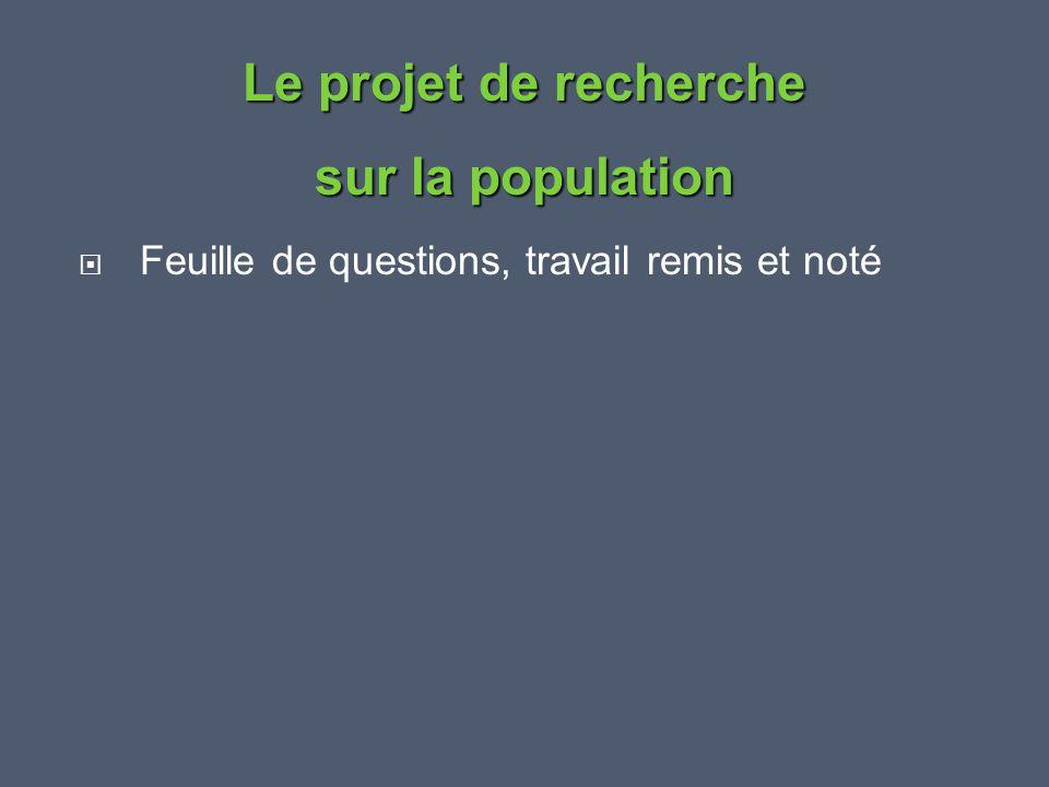 Le projet de recherche sur la population
