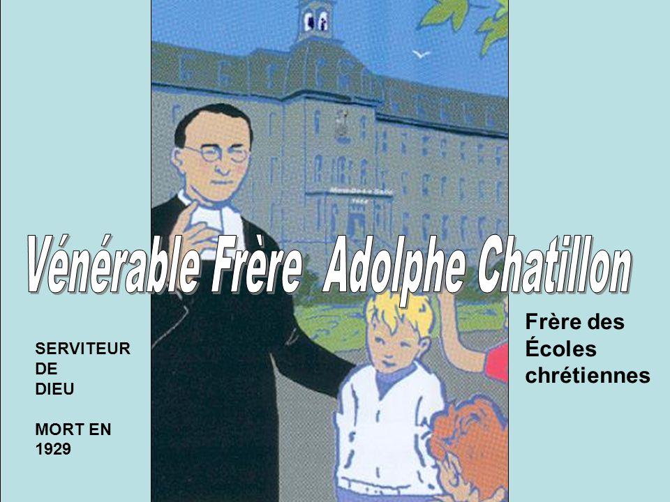 Vénérable Frère Adolphe Chatillon