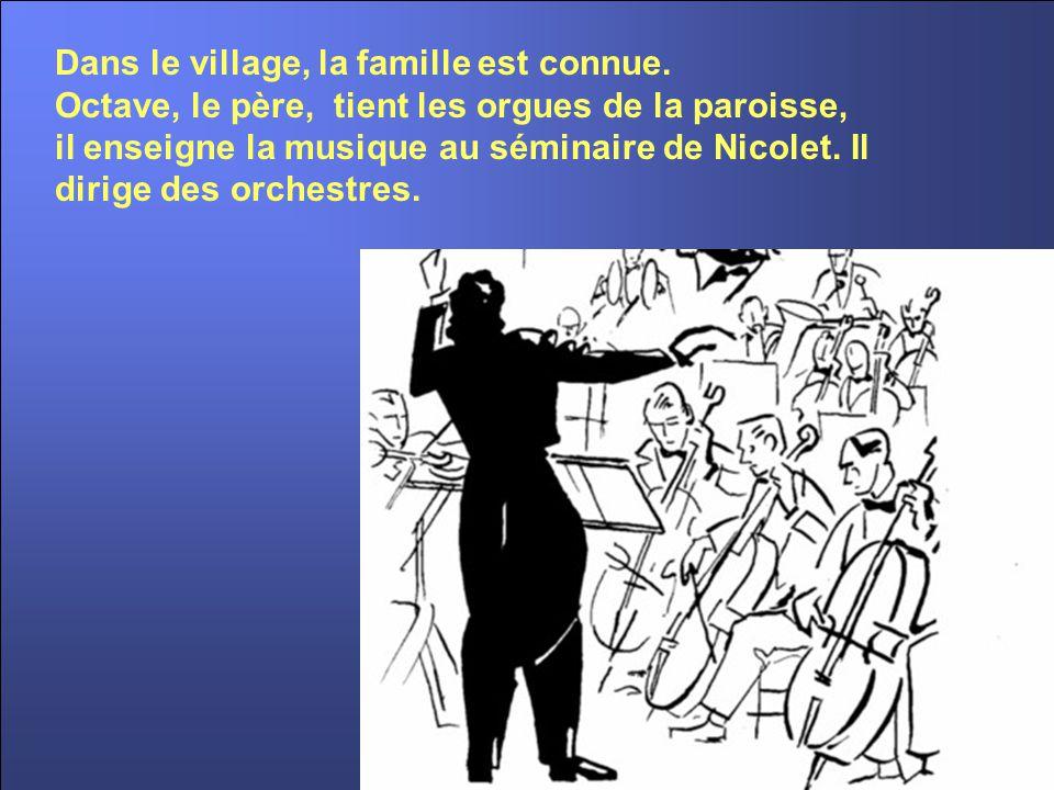 Dans le village, la famille est connue.