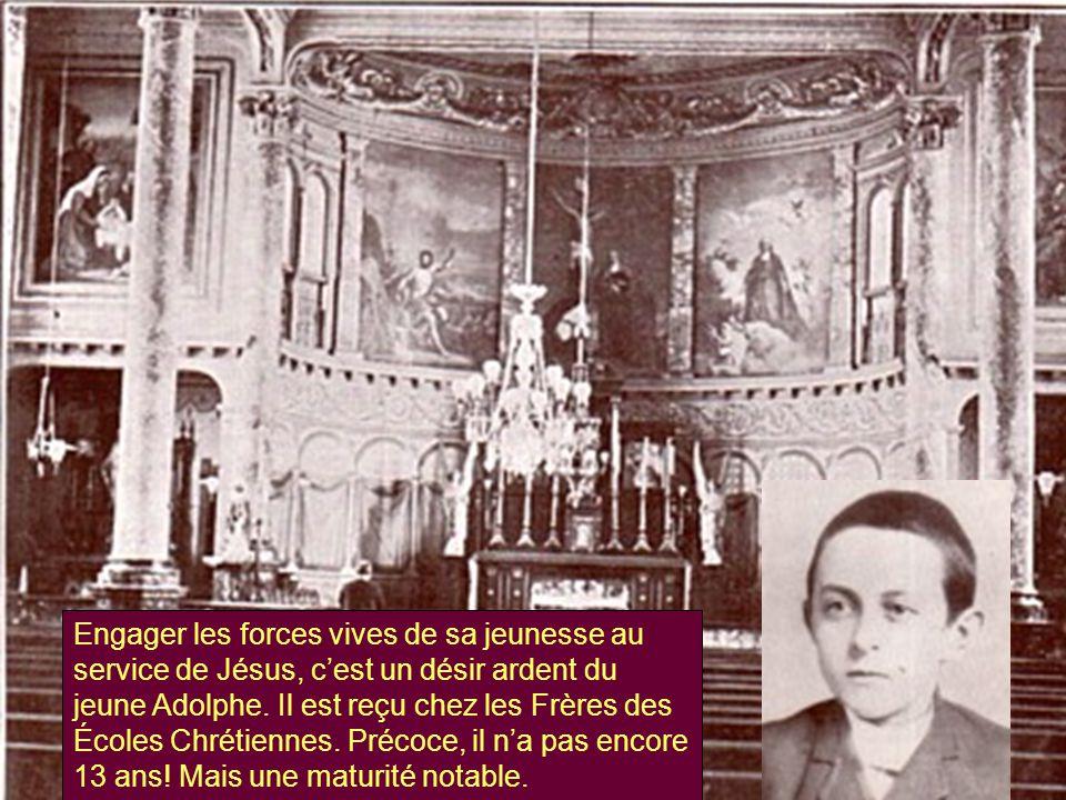 Engager les forces vives de sa jeunesse au service de Jésus, c'est un désir ardent du jeune Adolphe.