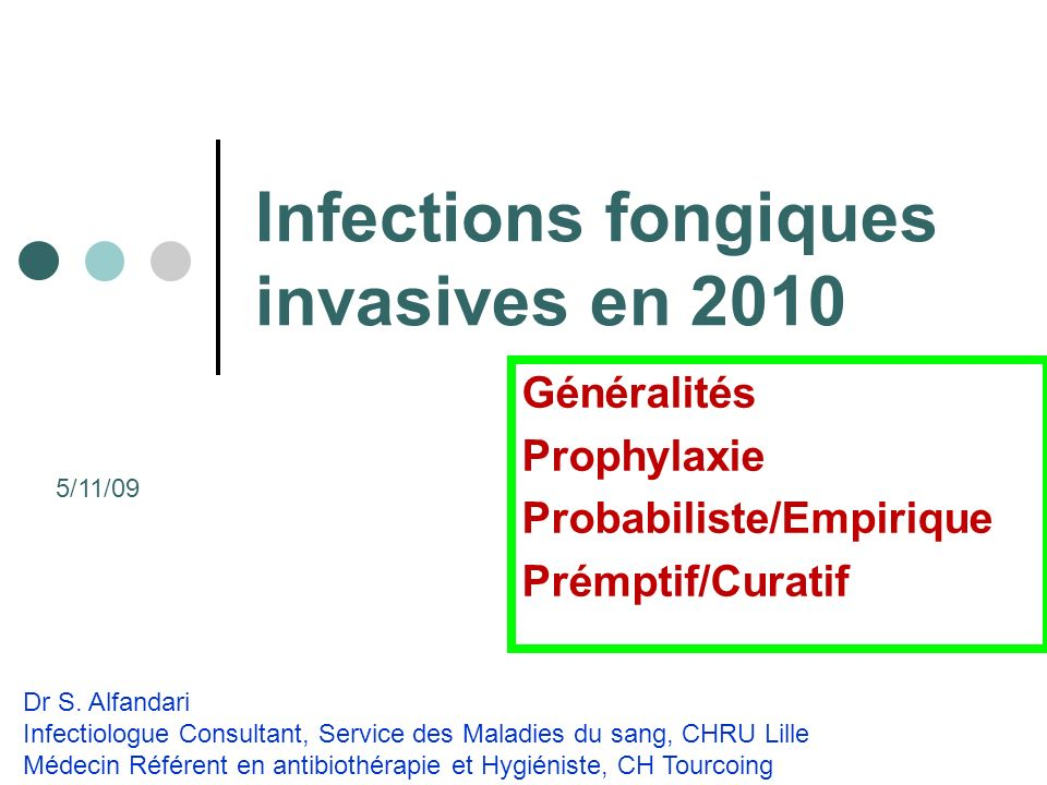 Infections fongiques invasives en 2010