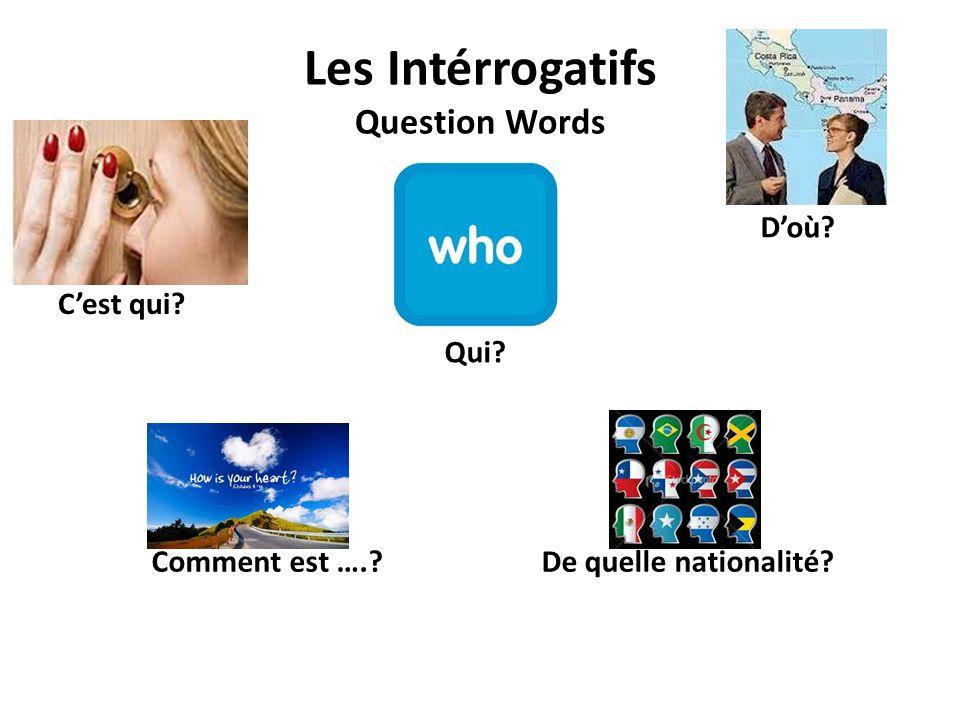 Les Intérrogatifs Question Words