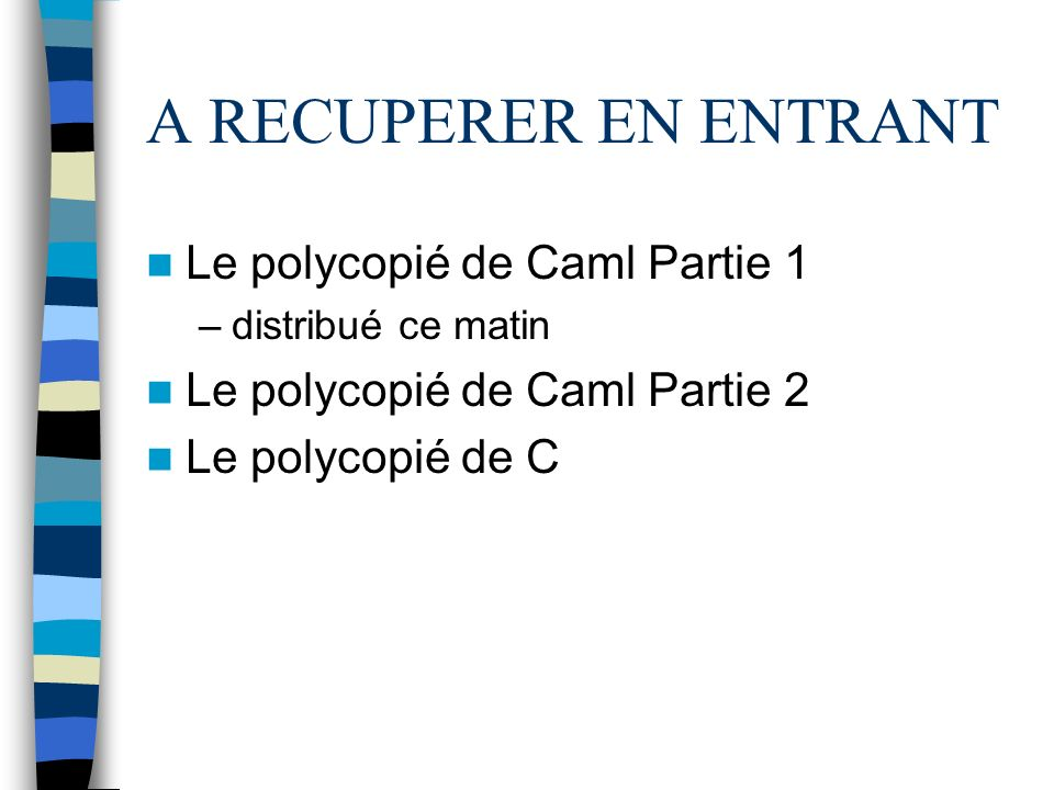 A RECUPERER EN ENTRANT Le polycopié de Caml Partie 1