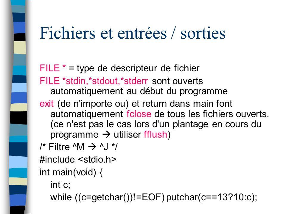 Fichiers et entrées / sorties