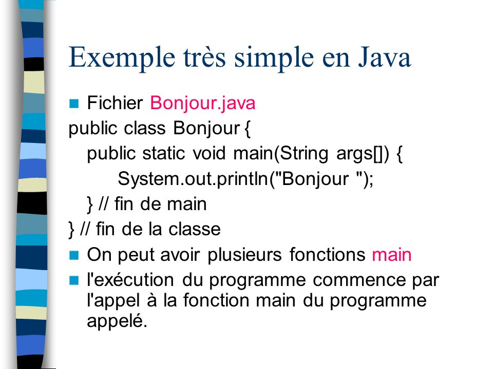 Exemple très simple en Java
