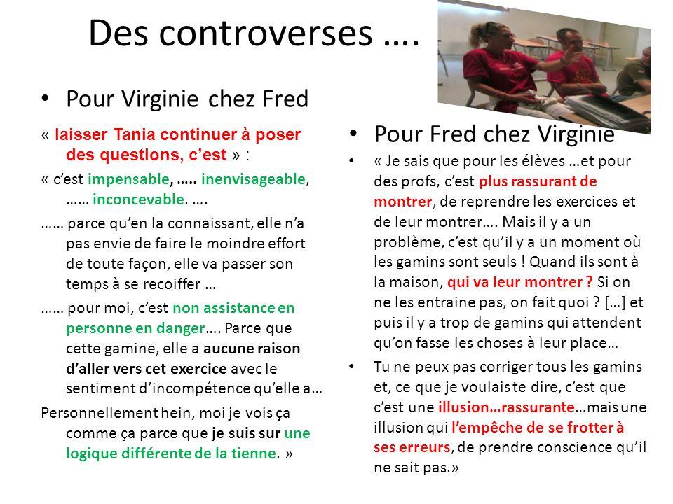 Des controverses …. Pour Virginie chez Fred Pour Fred chez Virginie