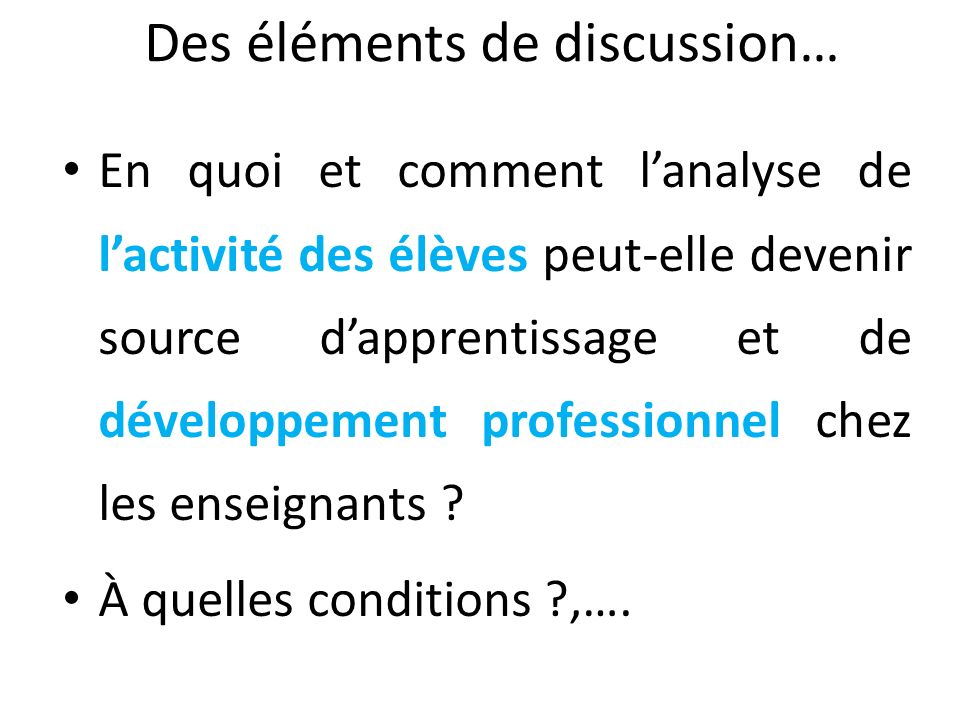 Des éléments de discussion…