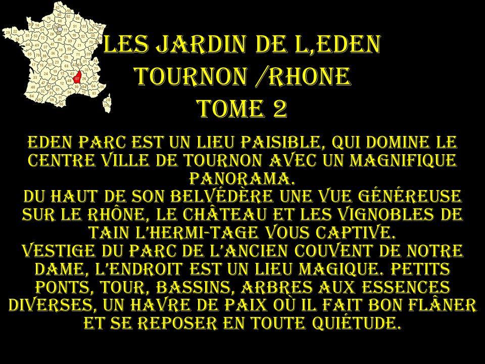 Les jardin de l,eden Tournon /rhone tome 2