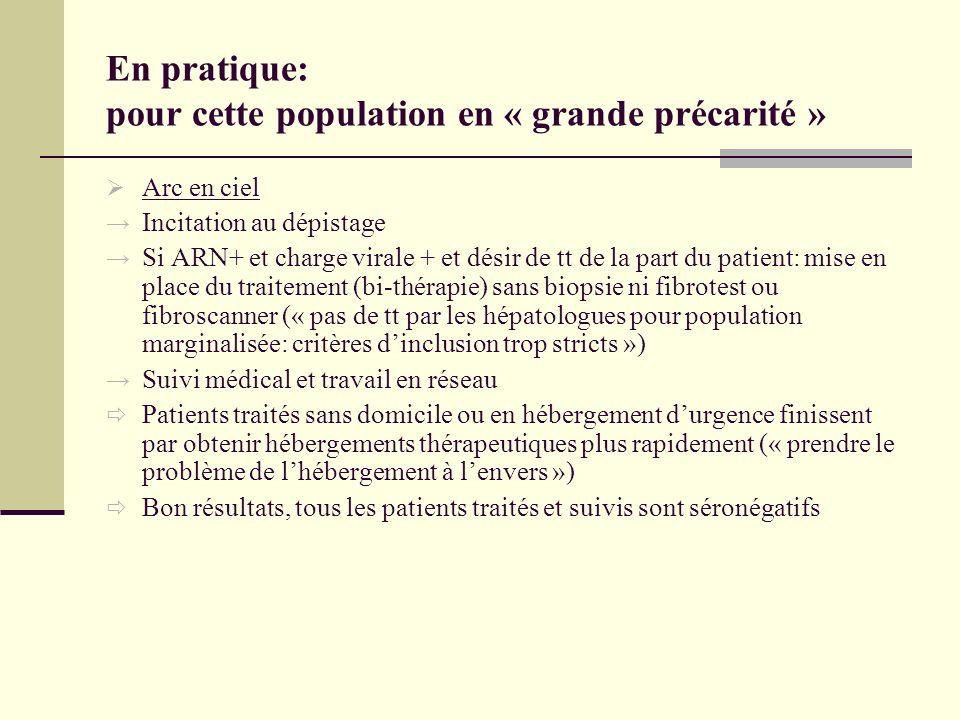 En pratique: pour cette population en « grande précarité »