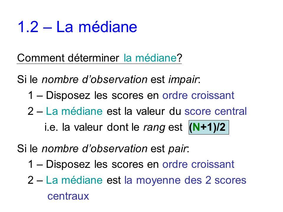 1.2 – La médiane Comment déterminer la médiane