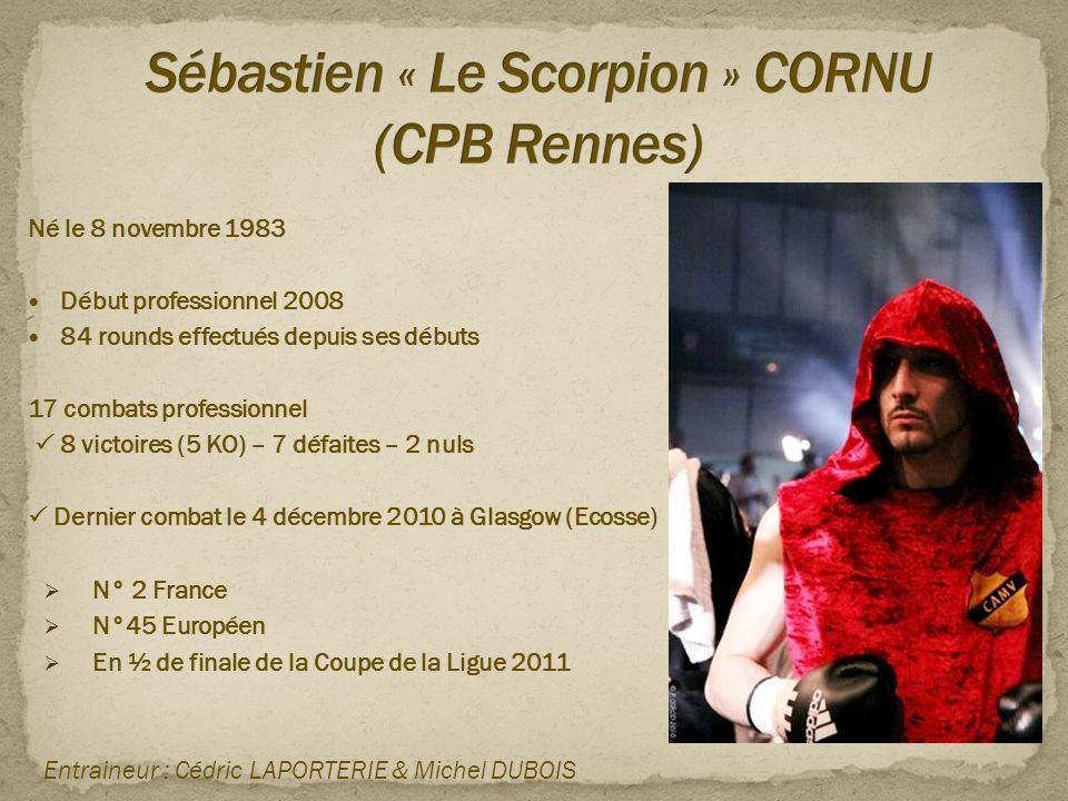 Sébastien « Le Scorpion » CORNU (CPB Rennes)