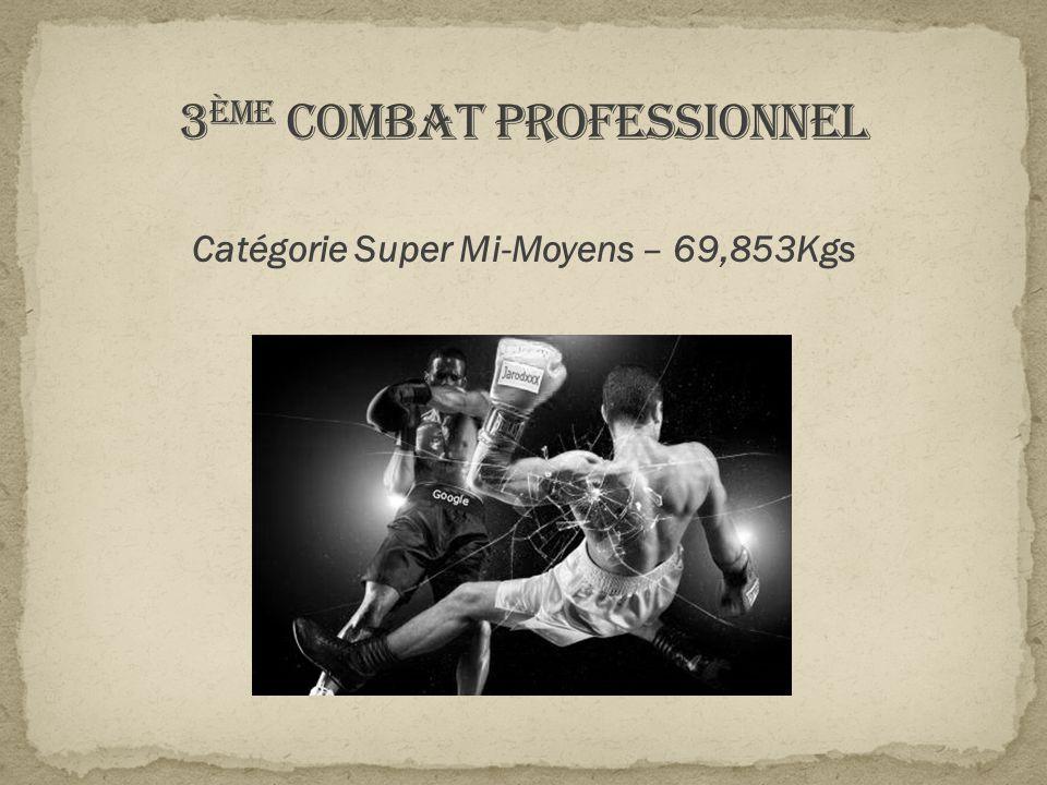 3ème Combat professionnel