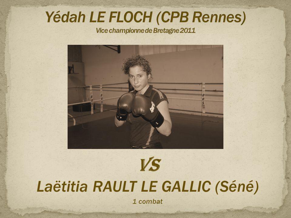 Yédah LE FLOCH (CPB Rennes) Vice championne de Bretagne 2011