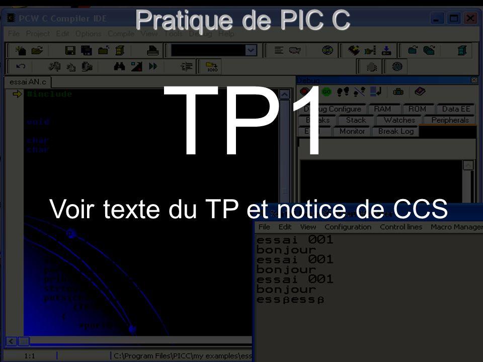 Voir texte du TP et notice de CCS