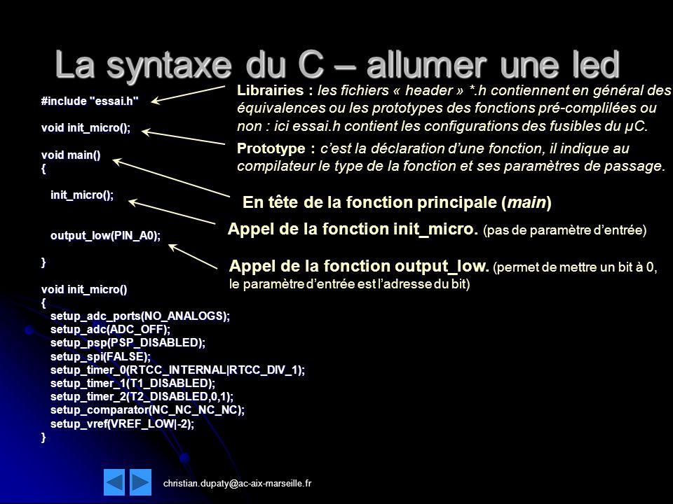La syntaxe du C – allumer une led