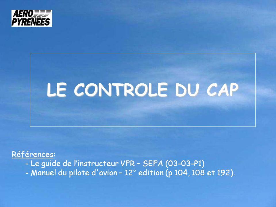 LE CONTROLE DU CAP Références: