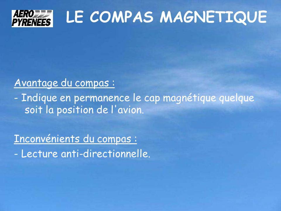 LE COMPAS MAGNETIQUE Avantage du compas :