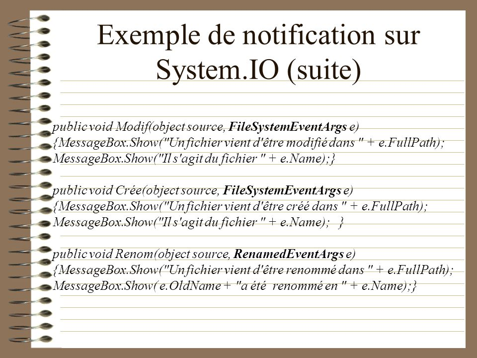 Exemple de notification sur System.IO (suite)