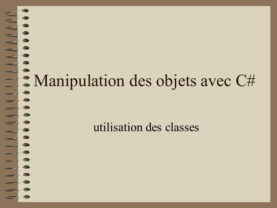Manipulation des objets avec C#