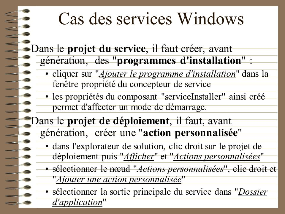 Cas des services Windows