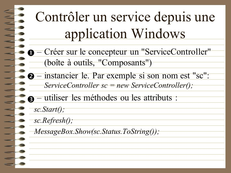 Contrôler un service depuis une application Windows