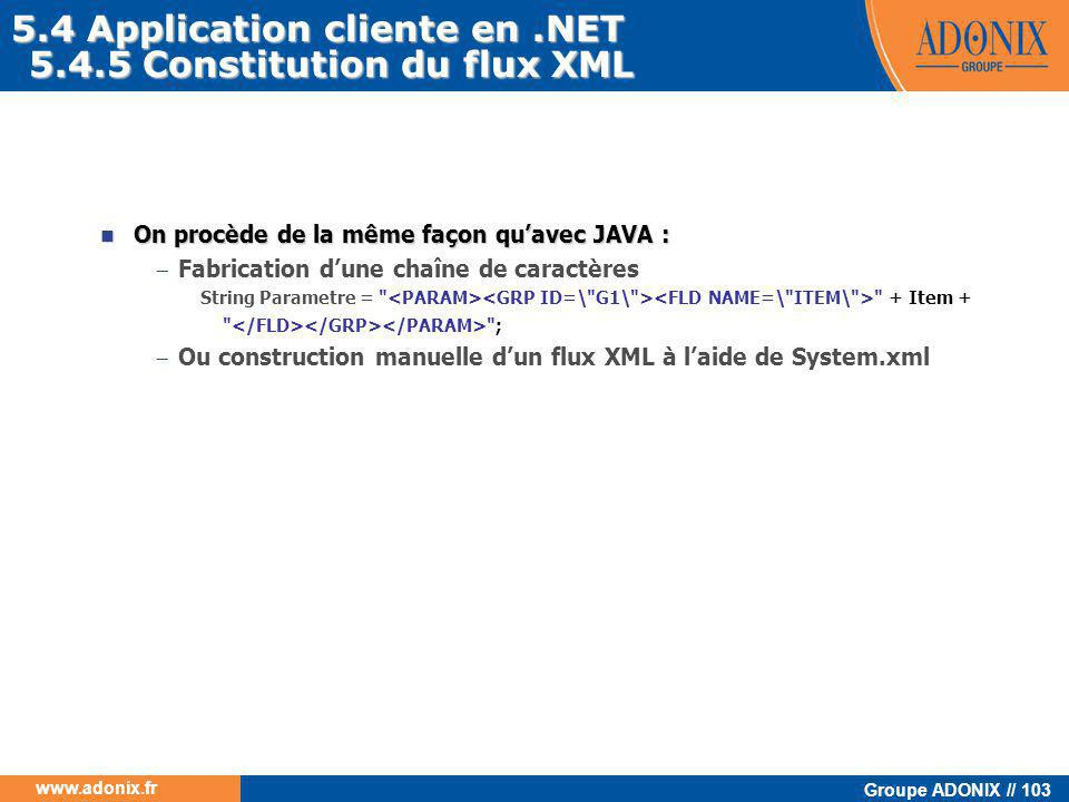5.4 Application cliente en .NET 5.4.5 Constitution du flux XML