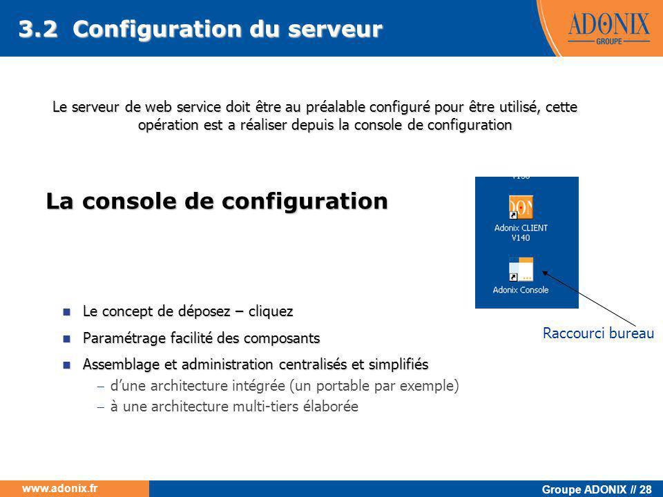 La console de configuration