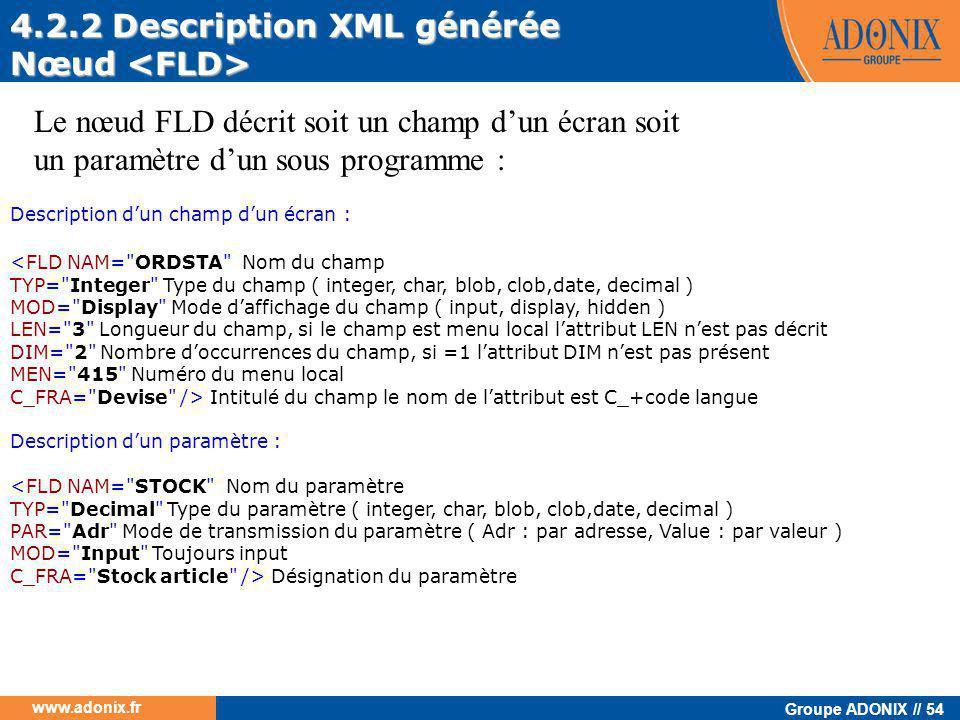 4.2.2 Description XML générée Nœud <FLD>