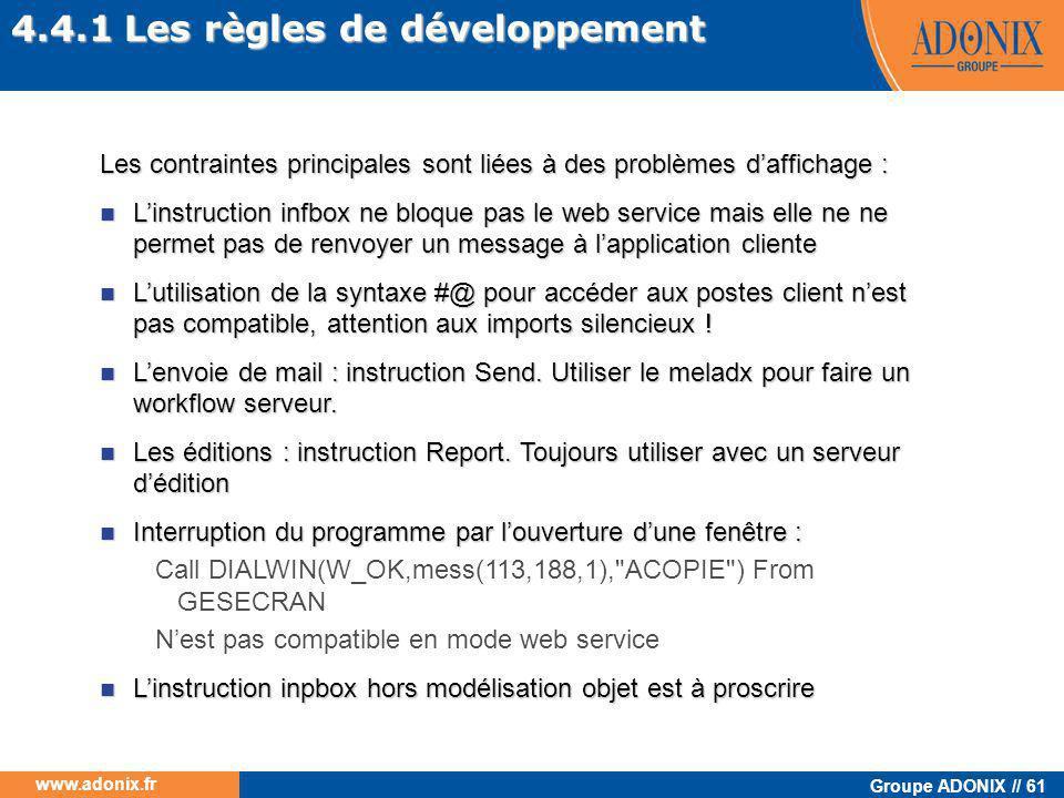 4.4.1 Les règles de développement
