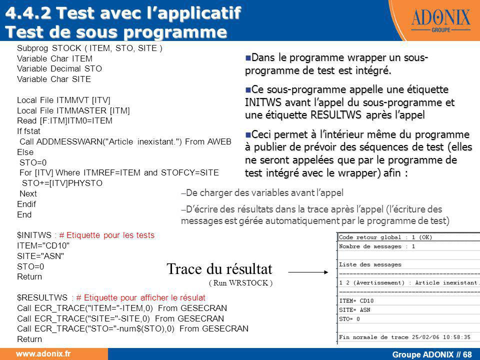 4.4.2 Test avec l'applicatif Test de sous programme