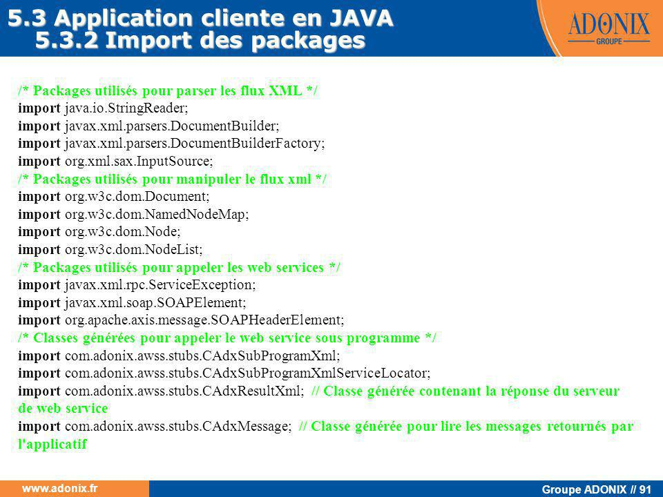 5.3 Application cliente en JAVA 5.3.2 Import des packages