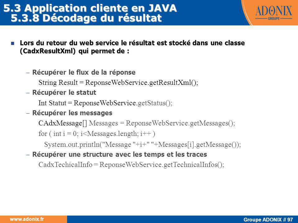 5.3 Application cliente en JAVA 5.3.8 Décodage du résultat