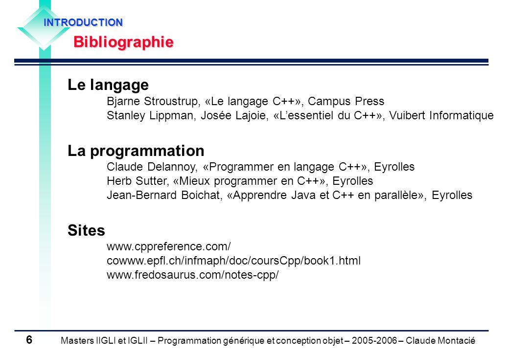 Le langage La programmation Sites Bibliographie