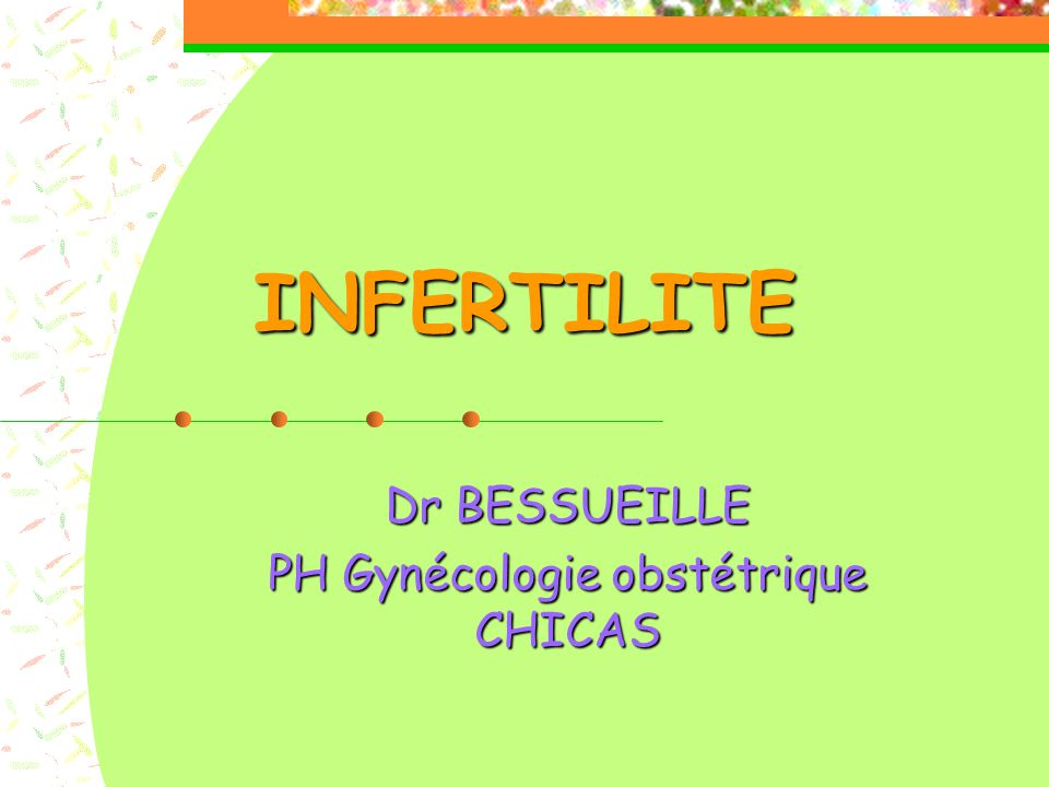 Dr BESSUEILLE PH Gynécologie obstétrique CHICAS